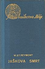 Reymont: Jaškova smrt, 1939