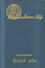 Echegaray: Šílený bůh, 1937