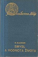 Eucken: Smysl a hodnota života, 1937