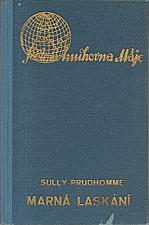 Sully Prudhomme: Marná laskání, 1937