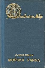 Hauptmann: Mořská panna, 1938
