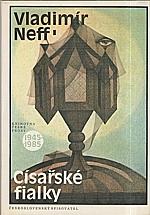 Neff: Císařské fialky, 1986