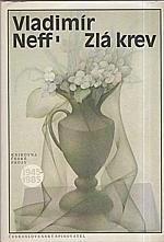 Neff: Zlá krev, 1987