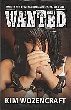Wozencraft: Wanted, 2010