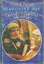 Pelčák: Klukovské sny, 1979