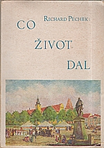 Pechek: Co život dal, 1946