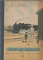 Kolář: Jeden den prázdnin, 1949