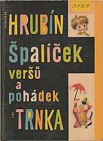 Hrubín: Špalíček veršů a pohádek, 1960