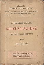 Calderón de la Barca: Soudce Zalamejský, 1899