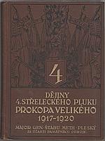 Pleský: Dějiny 4. střeleckého pluku Prokopa Velikého 1917-1920, 1927