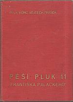 Prášek: Pěší pluk 11 Františka Palackého, 1938
