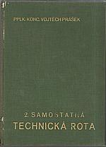 Prášek: 2. samostatná technická rota 2. čs. střel. divise, 1937