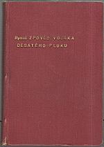 Ryneš: Zpověď vojáka desátého pluku, 1935