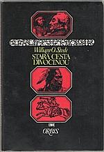 Steele: Stará cesta divočinou, 1973
