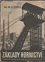 Stočes: Základy hornictví, 1950