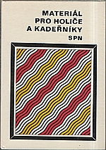 Peterka: Materiál pro I. a II. ročník OU a UŠ, učební obor holič a kadeřník, holička a kadeřnice, 1981