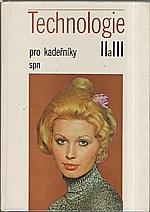 Michalička: Technologie II a III pro II. a III. ročník odborných učilišť a učňovských škol : učební obor kadeřník (kadeřnice), 1983