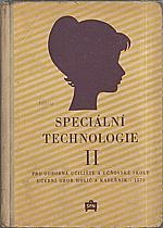 Šperlich: Speciální technologie II : Pro odborná učiliště a učňovské školy : Učební obor holič a kadeřník - 1571, 1961