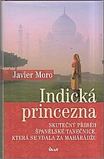Moro: Indická princezna, 2009