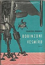 Běhounek: Robinzoni vesmíru, 1964