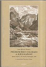 Powell: Průzkum řeky Colorado  a jejích kaňonů, 2006