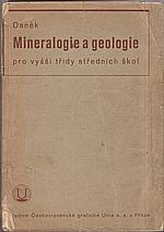 Daněk: Mineralogie a geologie pro vyšší třídy středních škol, 1935