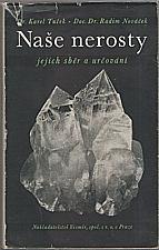 Tuček: Naše nerosty, jejich sběr a určování, 1946