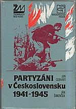 Gebhart: Partyzáni v Československu 1941-1945, 1984