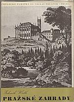 Wirth: Pražské zahrady, 1943