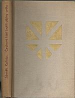 Kalista: Čechové, kteří tvořili dějiny světa, 1939