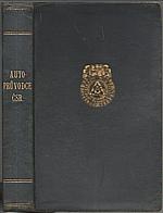 Poláček: Automobilový průvodce Československou republikou, 1930