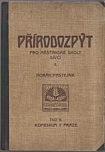 Horák: Přírodozpyt pro měšťanské školy dívčí. Díl II., 1910