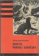 Ananjan: Zajatci Pardálí soutěsky, 1959