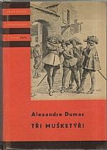 Dumas: Tři mušketýři. Díl II., 1958