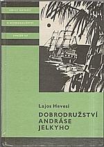 Hevesi: Dobrodružství Andráse Jelkyho, 1985