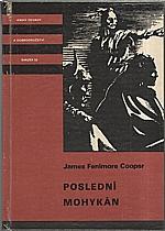 Cooper: Poslední Mohykán, 1984
