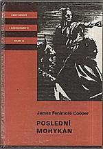Cooper: Poslední Mohykán, 1991