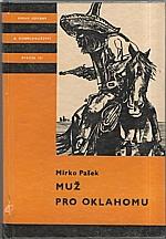 Pašek: Muž pro Oklahomu, 1972