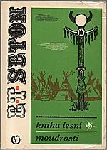Seton: Kniha lesní moudrosti, 1970