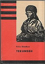 Steuben: Tekumseh. 2. díl, 1973