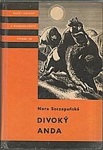Szczepańska: Divoký Anda, 1969