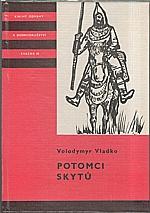 Vladko: Potomci Skytů, 1986
