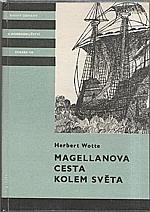 Wotte: Magellanova cesta kolem světa, 1986