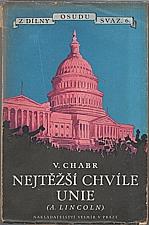Chabr: V nejtěžších chvílích Unie, 1926