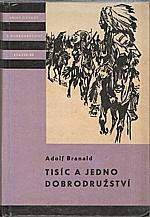 Branald: Tisíc a jedno dobrodružství, 1964
