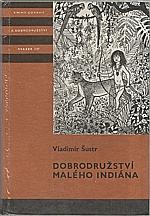 Šustr: Dobrodružství malého Indiána, 1983