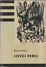Pašek: Lovci perel, 1964