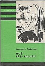 Stanjukovič: Muž přes palubu, 1982