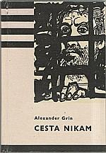 Grin: Cesta nikam, 1960