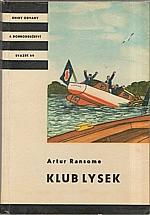 Ransome: Klub Lysek, 1963